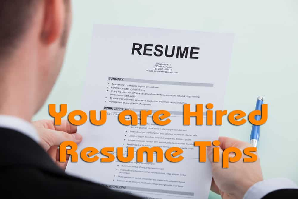 you-are-hired-resume-tips